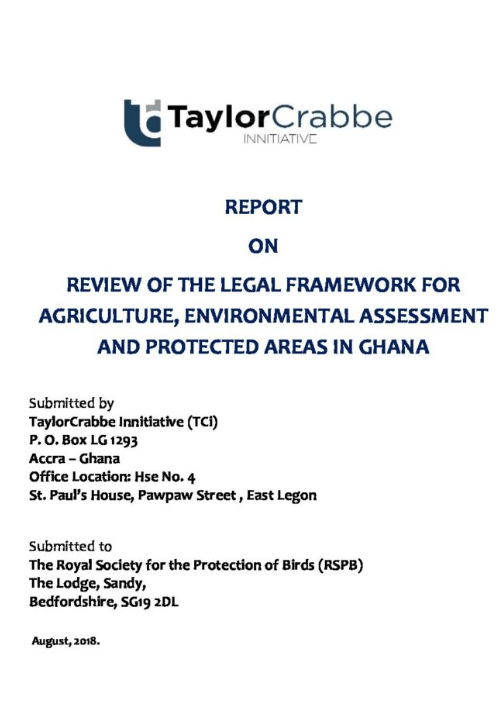 Review of the Legal Framework for Agriculture, Environmental Assessment and Protected Areas in Ghana (Full Report)